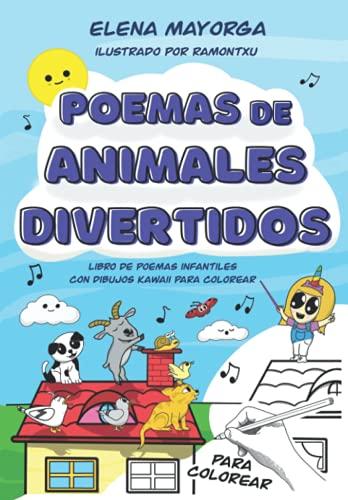 Poemas de animales divertidos: Libro de poemas infantiles con dibujos kawaii para colorear