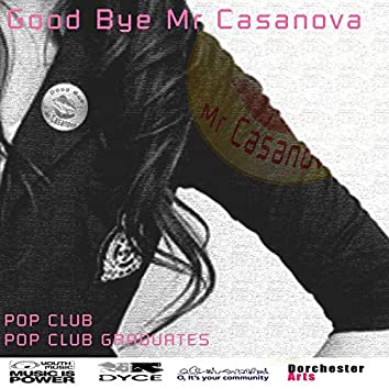 Goodbye Mr Casanova
