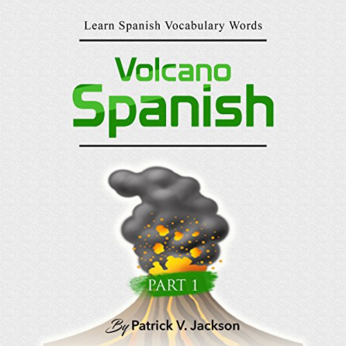 Learn Spanish Vocabulary Words with Volcano Spanish audiobook cover art