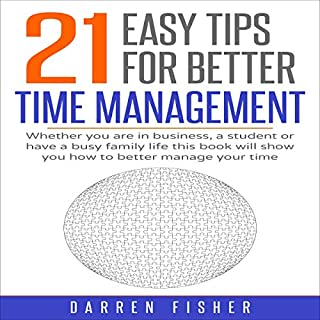 21 Easy Tips for Better Time Management audiobook cover art