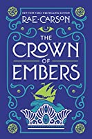 The Crown of Embers (Girl of Fire and Thorns, 2)