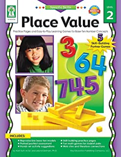 Place Value, Grades K - 5: Practice Pages and Easy-to-Play Learning Games for Base-Ten Number Concepts