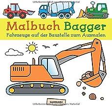 Malbuch Bagger: Fahrzeuge auf der Baustelle zum kreativen Ausmalen (German Edition)