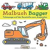Malbuch Bagger: Fahrzeuge auf der Baustelle zum kreativen Ausmalen - Sammabu Edition