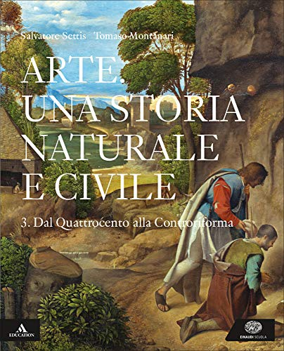 Arte. Una storia naturale e civile. Per i Licei. Con e-book. Con espansione online (Vol. 3)