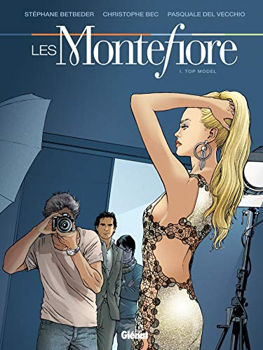 Les Montefiore - Tome 01: Top model