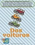 Voiture Livre de coloriage pour adolescent. Plus de 200 modèles de voitures, autobus et camions: Voiture de sport, Wagon,...