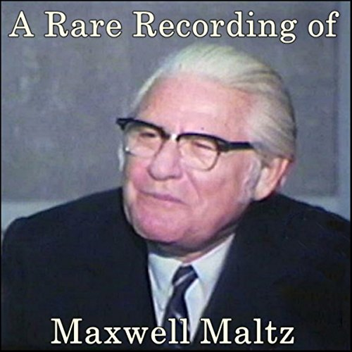 A Rare Recording of Maxwell Maltz audiobook cover art