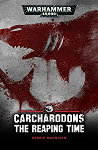 The Reaping Time (Carcharodons)