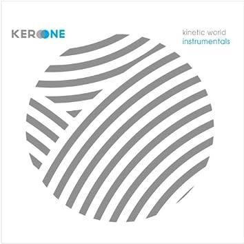 Kinetic World Instrumentals