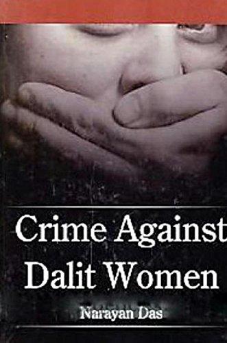 Crime Against Dalit Women (English Edition)