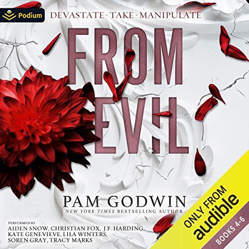 From Evil, Books 4-6: Devastate, Take, Manipulate: Deliver Box Set, Volume 2