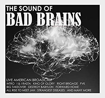 The Sound of Bad Brains (Live)