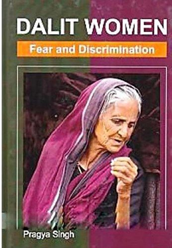 Dalit Women: Fear And Discrimination (English Edition)