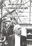 Foucault, la Littérature et les Arts