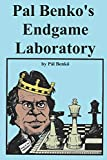 Pal Benko's Endgame Laboratory-Benko, Pal