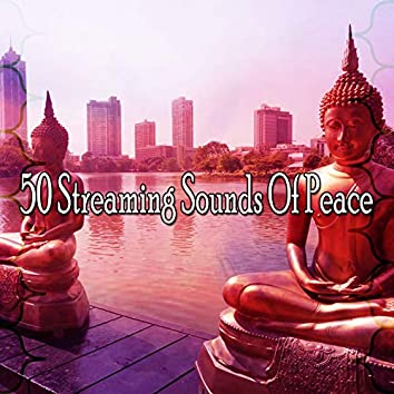 50 Streaming Sounds Of Peace