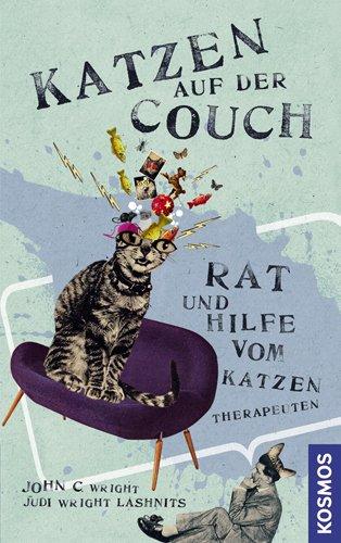 Katzen auf der Couch: Rat und Hilfe vom Katzen-Therapeuten