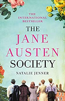 The Jane Austen Society: The internationally bestselling debut that has won readers' hearts in 2021 (English Edition) de [Natalie Jenner]