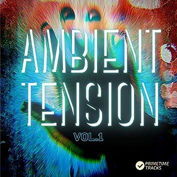 Ambient Tension, Vol. 1