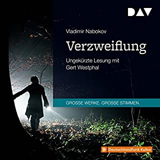 Verzweiflung                   By:                                                                                                                                 Vladimir Nabokov                               Narrated by:                                                                                                                                 Gert Westphal                      Length: 6 hrs and 50 mins     Not rated yet     Overall 0.0