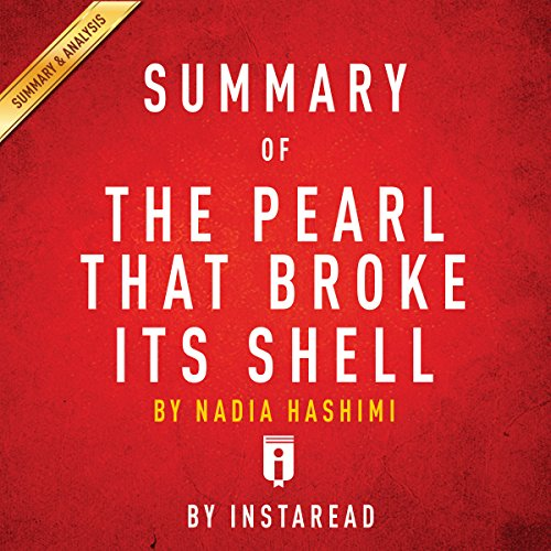 Summary of 'The Pearl That Broke Its Shell' by Nadia Hashimi | Includes Analysis audiobook cover art
