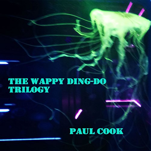 The Wappy Ding-Do Trilogy audiobook cover art