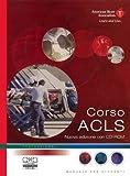 Corso ACLS. Con contenuti online