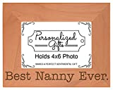 ThisWear Birthday Gift for Grandma Best Nanny Ever Natural Wood Engraved 4x6 Landscape Picture Frame Wood