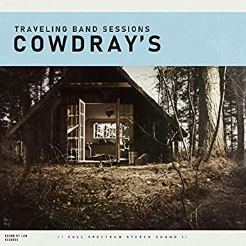 Cowdray's Old Mexican Eagle (Traveling Band Sessions)