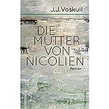 Die Mutter von Nicolien (Quartbuch) von  J.J. Voskuil