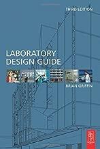 Laboratory Design Guide by Brian Griffin (2004-10-08)
