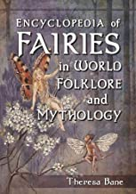 Best encyclopedia of fairies in world folklore and mythology Reviews
