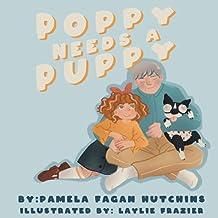 Poppy Needs a Puppy (Poppy & Petey)
