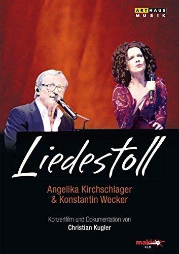LIEDESTOLL - Angelika Kirchschlager & Konstantin Wecker (Konzertfilm & Dokumentation) [DVD]
