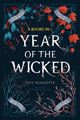Year of the Wicked: Summer; Fall; Winter; Spring (Witch Season)