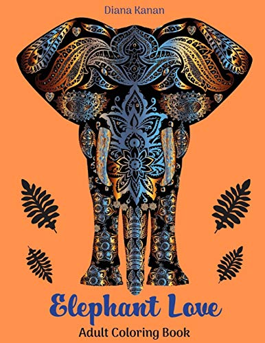 Elephant Love: Adult Coloring Book