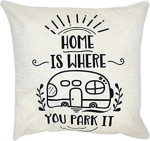 BONRI Decorative Throw Pillow Case Cushion Covers, 18 x 18 Inches, Home is Where You Park It RV, for Camping, Camper Sofa Couch Bed Decor