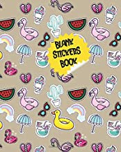 Blank Stickers Book: Cute Flamingo Amazing Cover blank Sticker book for sticker's lover's kid's girl's boy's children toddler. Ultimate Sticker book