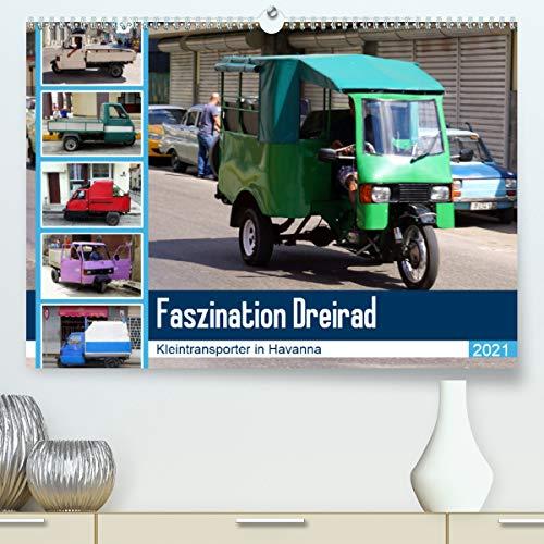Faszination Dreirad - Kleintransporter in Havanna (Premium, hochwertiger DIN A2 Wandkalender 2021, Kunstdruck in Hochglanz)