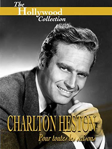 Hollywood Collection: Charlton Heston: Pour toutes les saisons