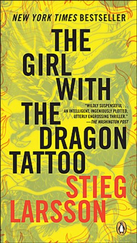 The Girl with the Dragon Tattoo: Book One Of The Millennium Trilogy (Millennium Series 1)