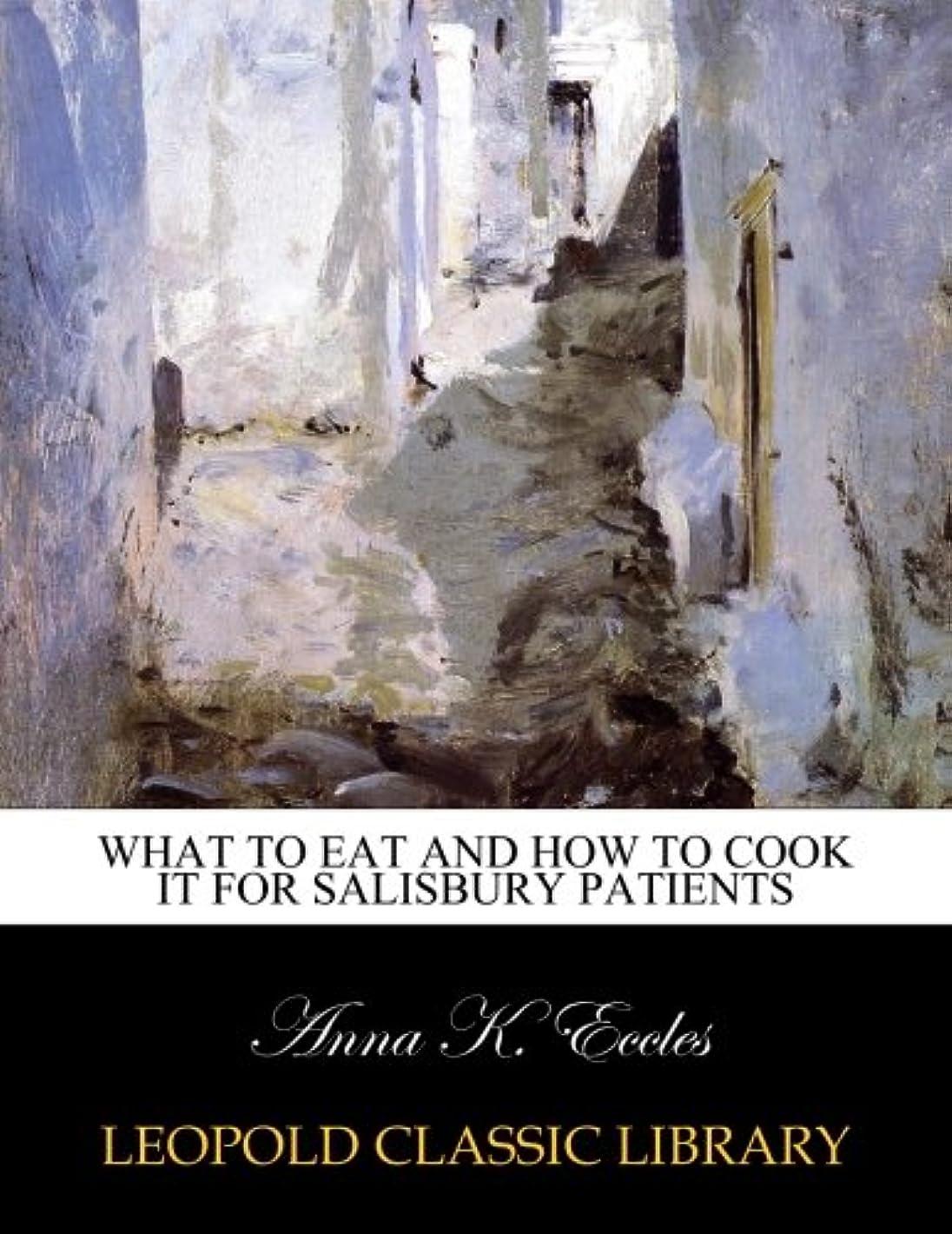 ショルダーエンジニアリング虐殺What to eat and how to cook it for Salisbury Patients