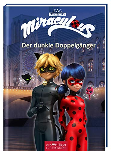 Miraculous - Der dunkle Doppelgänger (Miraculous 2)