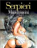 Druuna, tome 5 - Mandragora