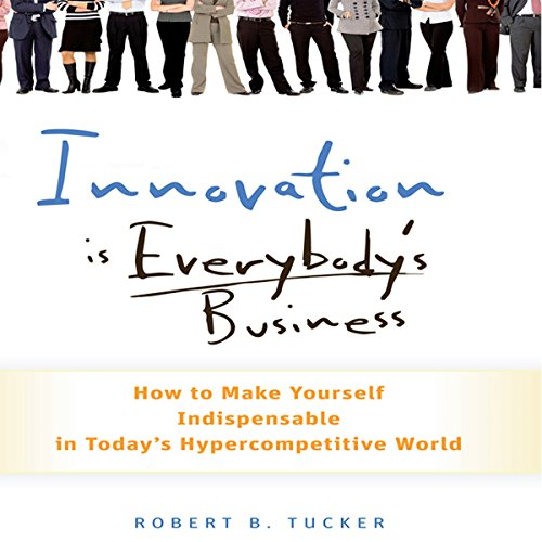 Innovation Is Everybody's Business audiobook cover art