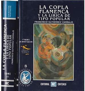 La copla flamenca y la lírica de tipo popular (Colección Telethusa) (Spanish Edition)