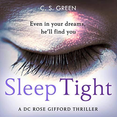 Sleep Tight: A DC Rose Gifford Thriller: Rose Gifford Series, Book 1