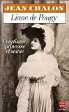 Liane de Pougy, courtisane, princesse et sainte - LGF - Livre de Poche - 01/06/1995