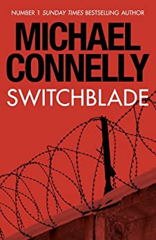 Switchblade: An original short story by [Michael Connelly]